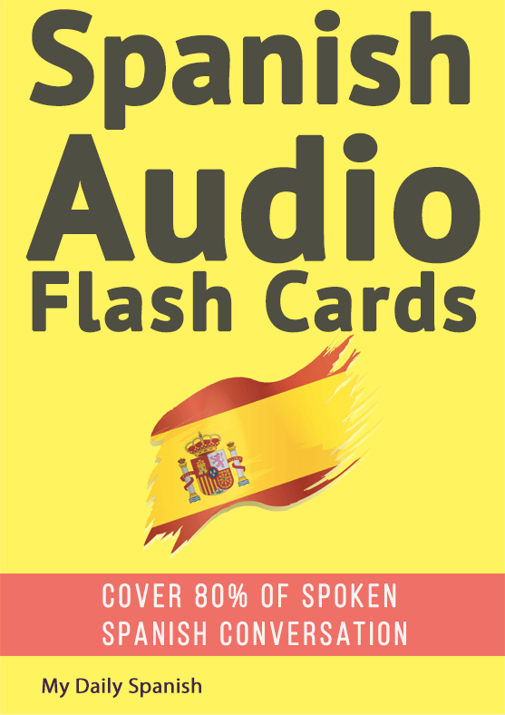 Spanish Audio Flashcards: Learn 1000 Spanish Words – Without Memorization!