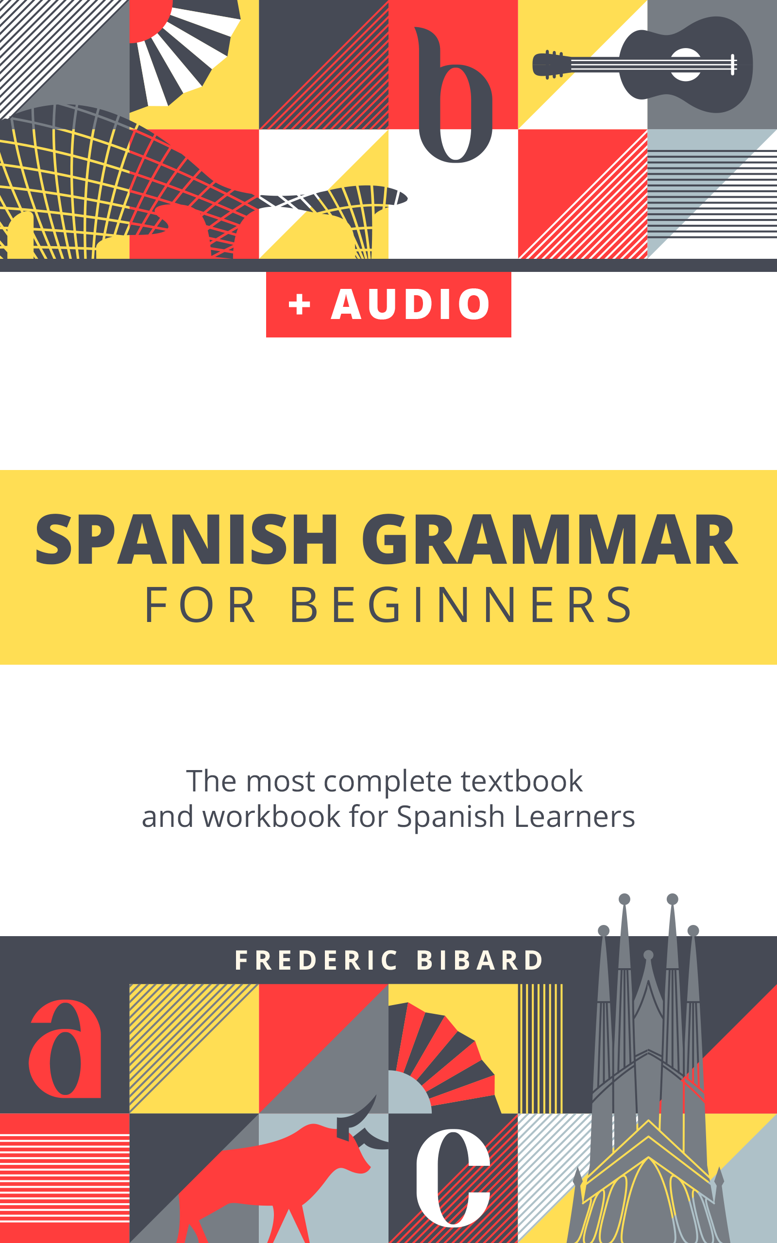 The Complete Spanish Grammar Course for Beginners - My